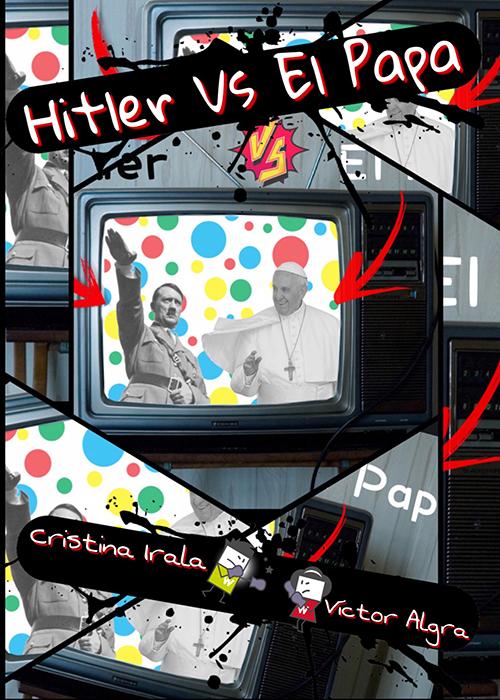 HITLER VS EL PAPA (estreno)