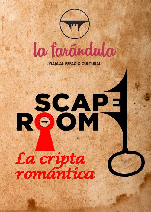 SCAPE ROOM / LA CRIPTA ROMÁNTICA