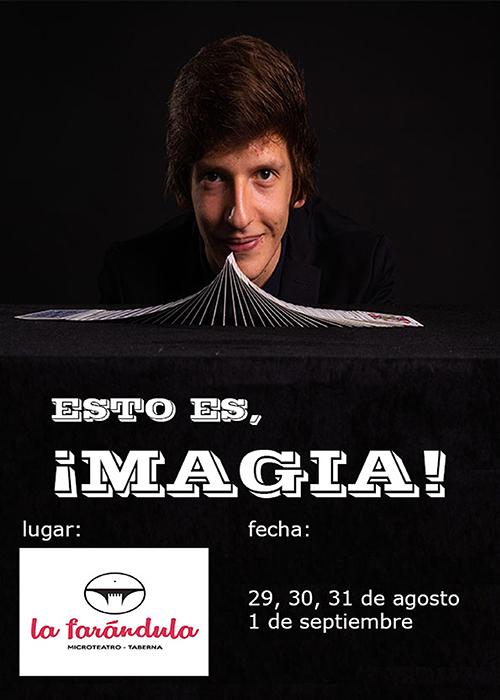 ESTO ES, MAGIA –estreno–