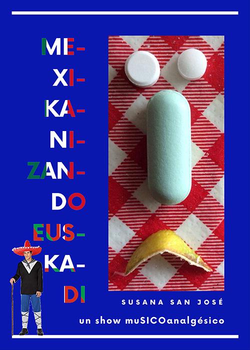 MEXICANIZANDO EUSKADI