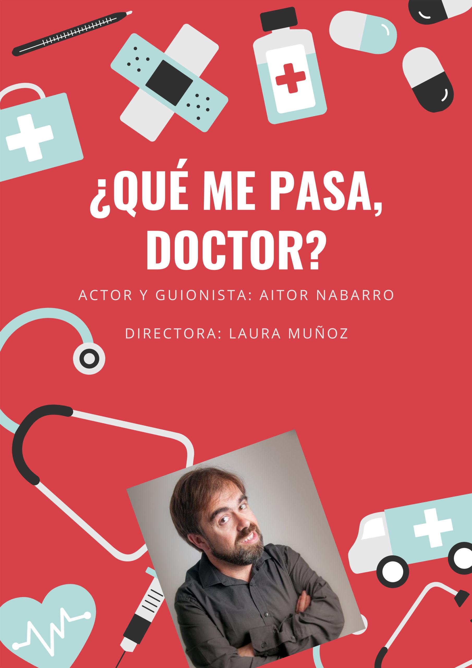 ¿QUÉ ME PASA, DOCTOR?