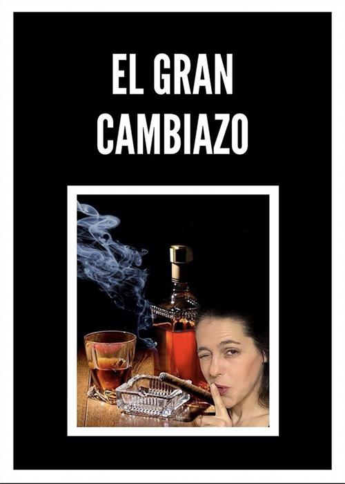 EL GRAN CAMBIAZO