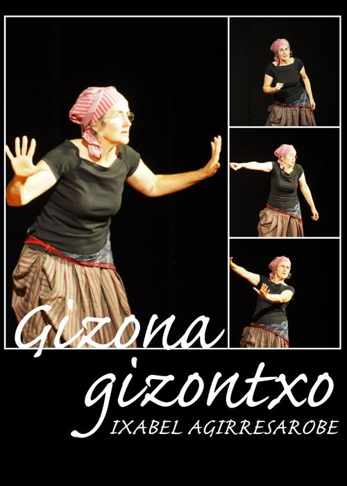 GIZONA GIZONTXO (ESTRENO)